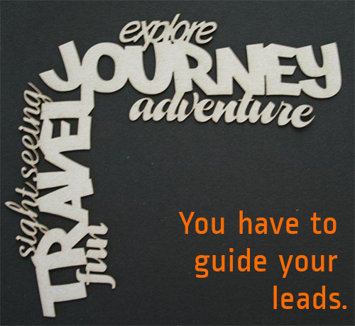 Guide your leads.