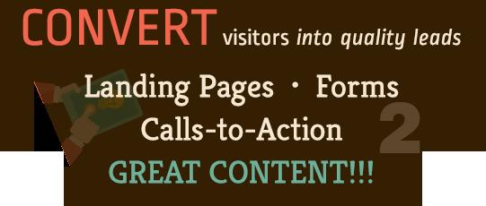 Convert phase of Inbound Marketing Process