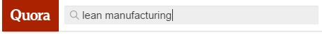 Quora-Lean-Manufacturing-Search