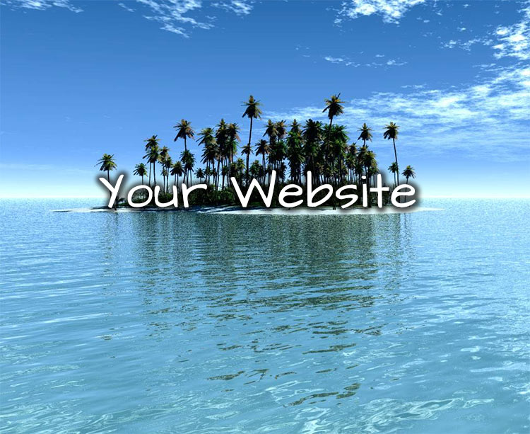 Is Your Website On An Island?