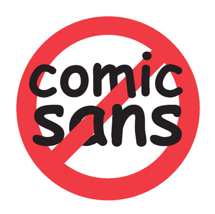 No Comic Sans