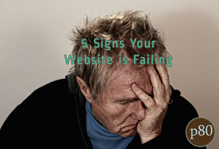 5-Signs-Your-Website-is-Failing