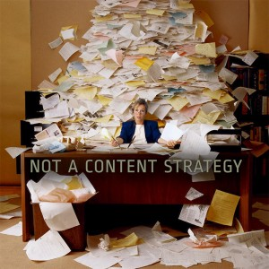 Your content strategy is not this...