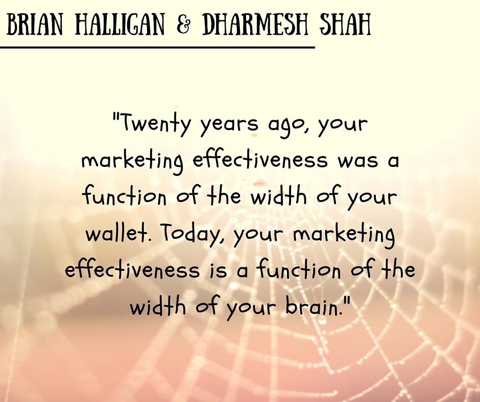 inbound marketing quotes brian halligan dharmesh shah