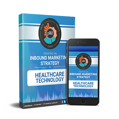 Creating an Inbound Strategy for Healthcare Tech.