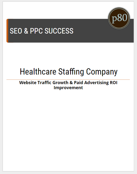 CoverOfHealthcareStaffingCompanySEO-PPCResults