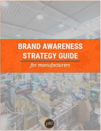 Manufacturer's Brand Awareness Strategy Guide