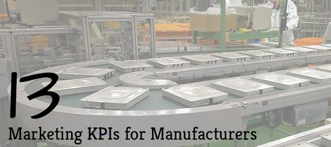 13-Marketing-KPIs-For-Manufacturers.jpg