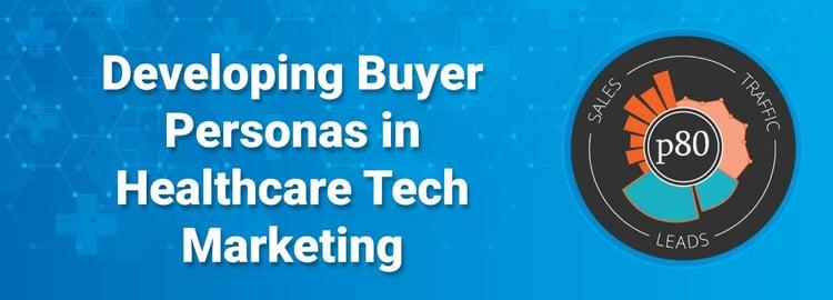 how to develop healthcare buyer personas - banner