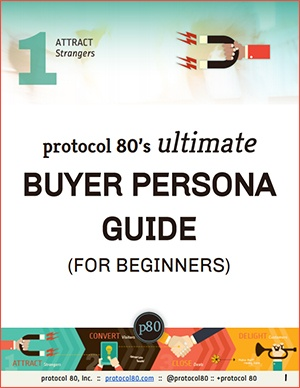 Download Your Guide - The Ultimate Buyer Persona Guide For Beginners