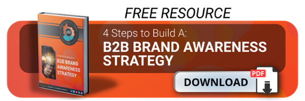 Increase your B2B Brand Awareness in 4-Steps!