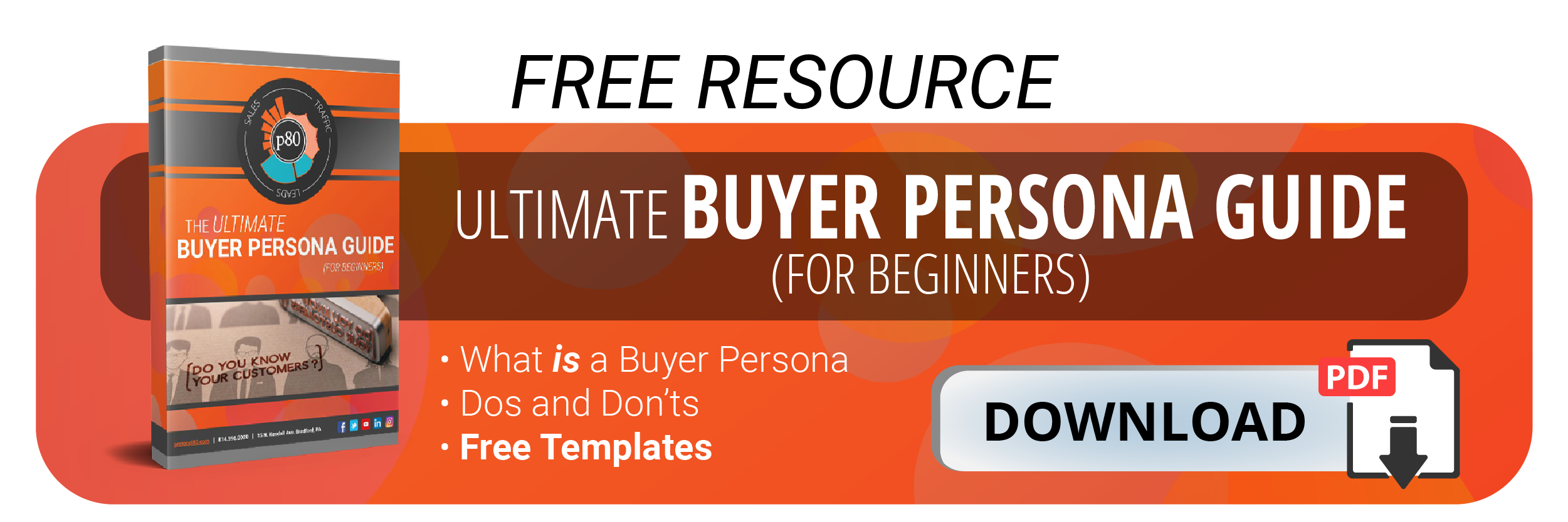 Download Now Ultimate Buyer Persona Guide