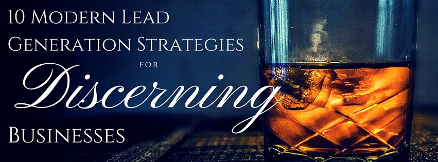 10 Lead Generation Strategies for Modern Businesses [Infographic]