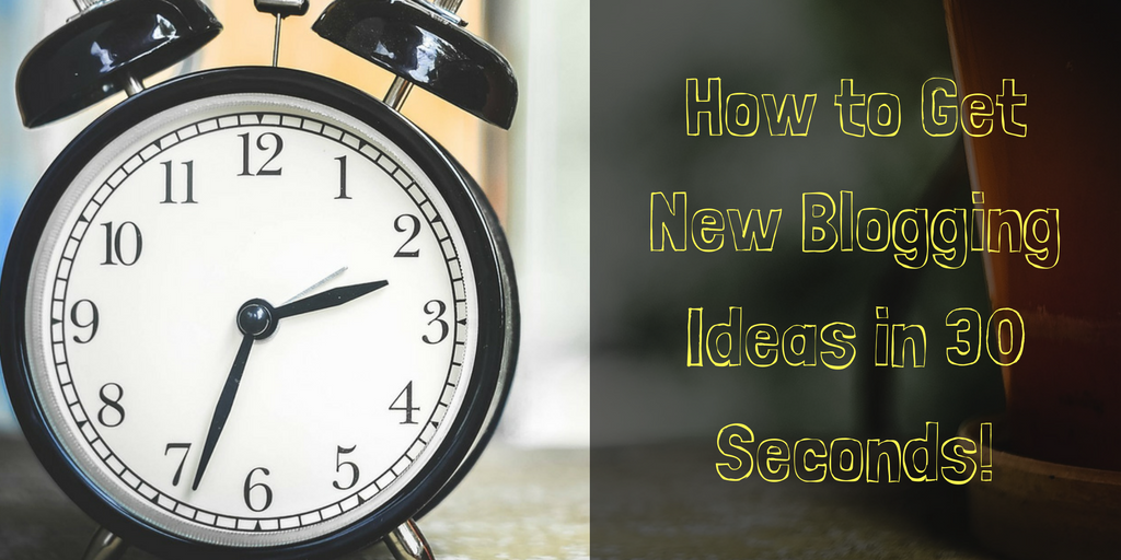 Blog Topics in 30 Seconds: Generate Blogging Ideas in a Snap