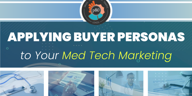 Using Buyer Personas: Medical Marketing