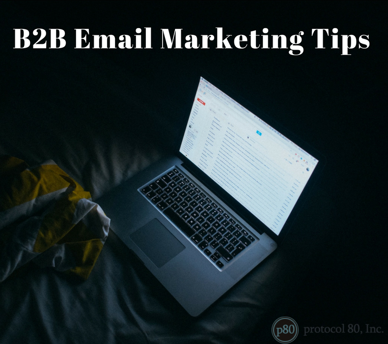 9 B2B Email Marketing Tips to Help You Stand Out