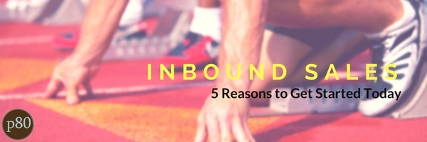 5 Compelling Reasons to Pick Up Inbound Sales Today
