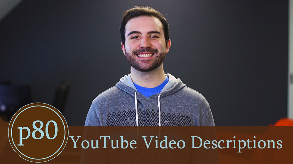 How To Write an Optimized YouTube Video Description